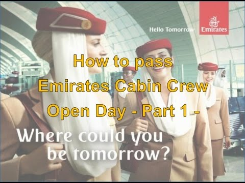 How to pass Emirates Cabin Crew Open Day - Part 1 -