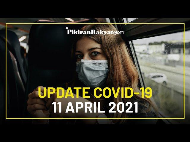 BREAKING NEWS: Update Kasus Corona di Indonesia per 11 April 2021, + 5.219 Sembuh