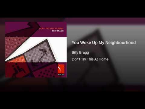 You Woke Up My Neighbourhood