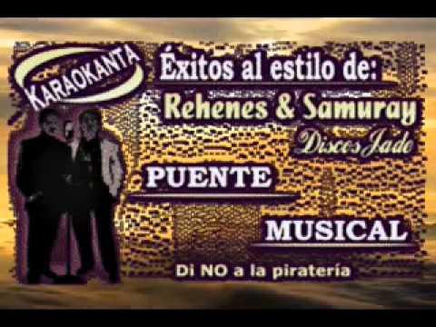 GRUPO SAMURAY® / EL SOY YO /KARAOKE