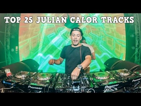[Top 25] Best Julian Calor Tracks [2017]