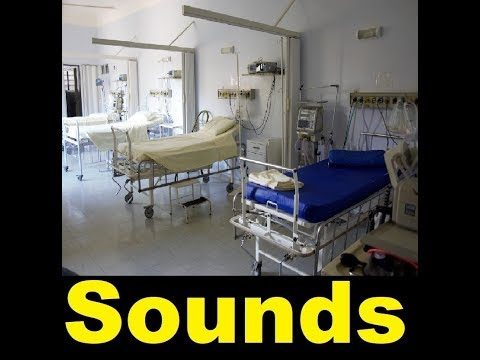 Hospital Sound Effects All Sounds