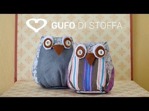 Tutorial come realizzare un gufo di stoffa la figurina for Tutorial fermaporta di stoffa