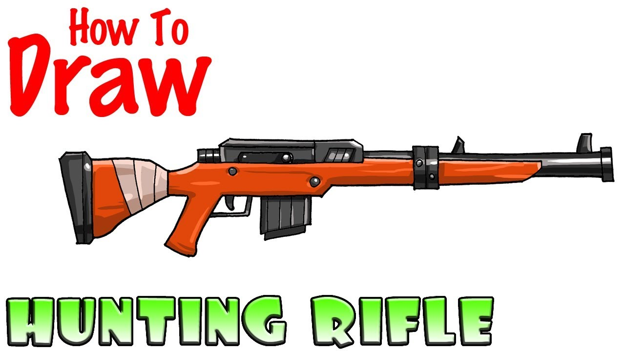 How To Draw Hunting Rifle Fortnite Youtube
