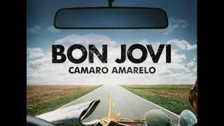 Bon Jovi - Camaro Amarelo
