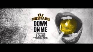 DJ Mustard Down On Me [Lyrics RDB]