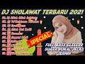 DJ Sholawat Terbaru 2021 Full Album | Sholawat Merdu Allah Allah Aghisna Remix Full Bass