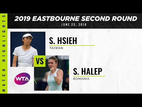 Hsieh Su-Wei Vs. Simona Halep | 2019 Eastbourne International Second Round | WTA Highlights