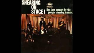 George Shearing Quintet - I
