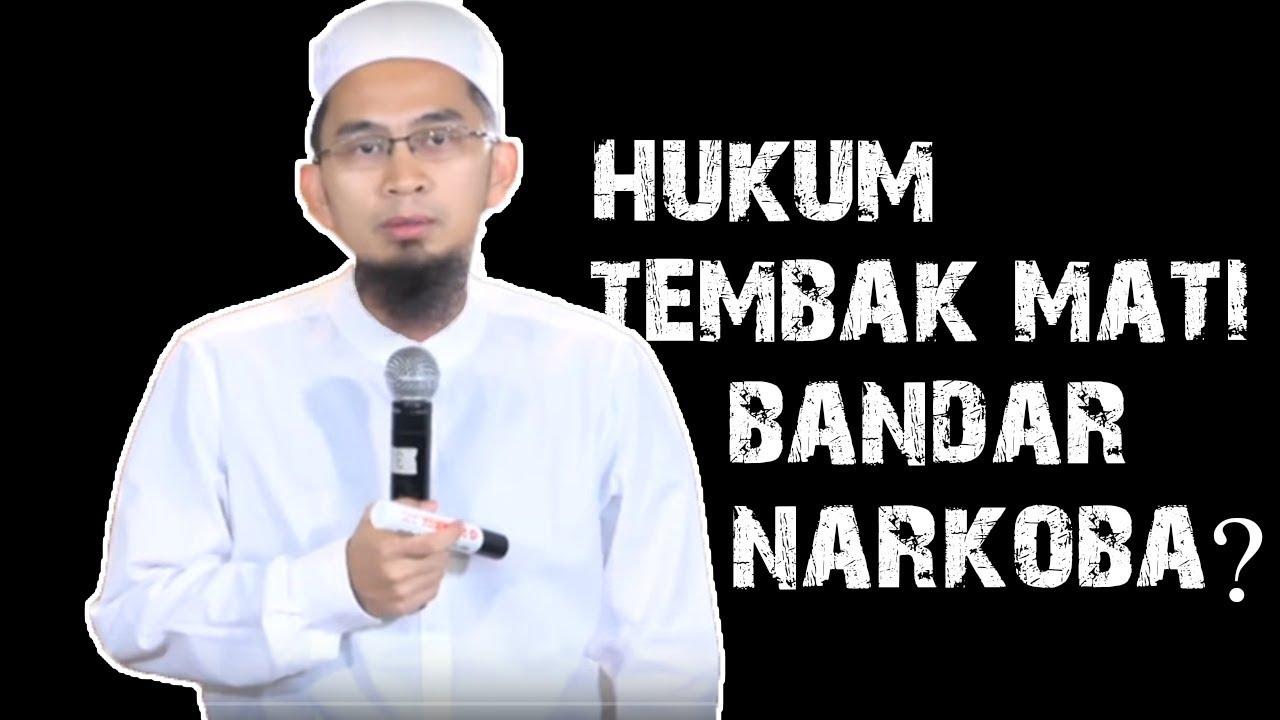 Download Apa Hukum Menembak Mati Bandar Narkoba? || Ustadz Adi Hidayat Lc MA