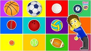 Fun Learn Types of Sports Balls | Different Balls Shapes For Kids - Homeschooling l baby time tv