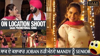 Saak Promotional Song Shoot | On Location | Mandy Takhar, Joban Preet | DAAH Films