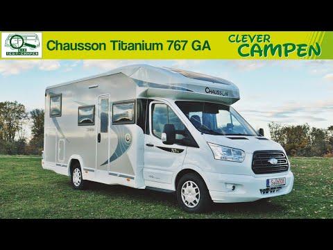 Chausson Titanium 767 GA: Die neue Baureihe auf Ford Transit Basis - Die Test-Camper | Clever Campen