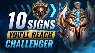 10 Signs You'll Reąch CHALLENGER One Day - League of Legends Season 10