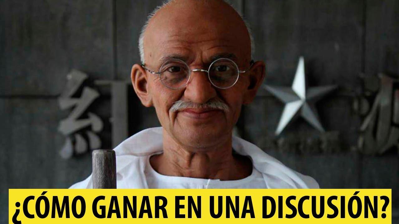 Cómo Ganar En Una Discusión Según Gandhi