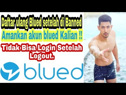 Cara Daftar Ulang Blued Setelah Di Banned Cara Mengamankan Akun Blued Biar Bebas Login Logout Youtube