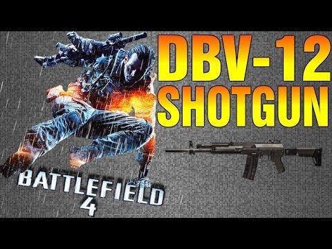 BF4: DBV-12 Shotgun (Glitches And DLC)
