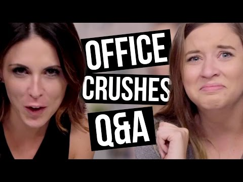 OFFICE CRUSHES REVEALED Q&A (Beauty Break)