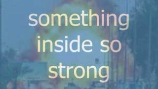 Video Something Inside So Strong With Lyrics download MP3, 3GP, MP4, WEBM, AVI, FLV Desember 2017