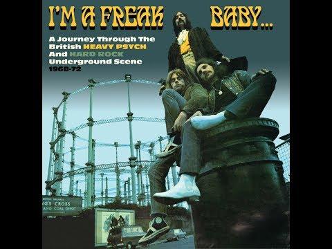 VA - I'm A Freak, Baby... (1968-1972 British Heavy Psych/Hard Rock) (2016) Full Album