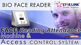 FACE READER | BIOMETRIC ACCESS CONTROL SYSTEM | ATTENDANCE SYSTEM