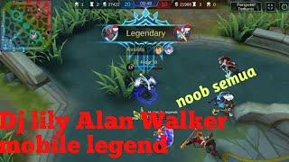 [1.38 MB] Dj lily Alan Walker-Versi mobile legend|Pro karie