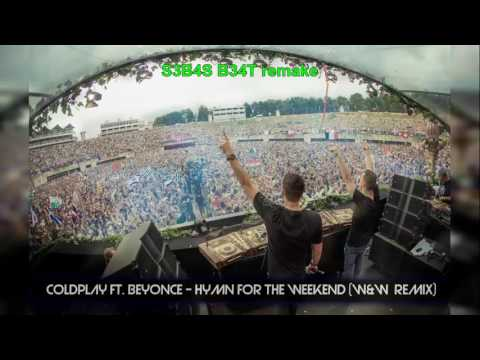 Hymn for the weekend - Coldplay ft beyonce ( w&w remix Download link edited