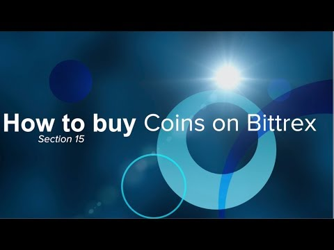 Crypto Currency Training Course Part 15 How To Buy Coins In Bittrex