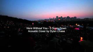Here Without You (3 Doors Down Acoustic cover)