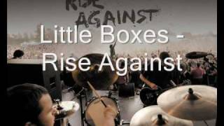 Rise Against - Little Boxes [ Lyrics ] Weeds Intro