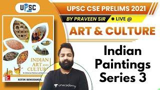 UPSC CSE Prelims 2021 | Art \u0026 Culture by Parveen Sir | Indian Painting Series 3