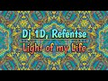 Download DJ 1D, Refentse - Light Of My Life MP3 song and Music Video