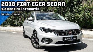 Fiat Egea Sedan 1.6 Benzinli Otomatik | Neden Almalı ?