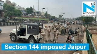 Section 144 imposed in Jaipur as violence grips city