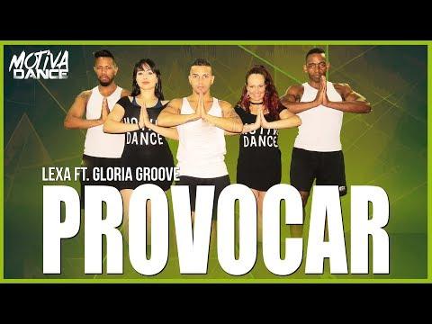 Provocar - Lexa ft Gloria Groove  Motiva Dance Coreografia