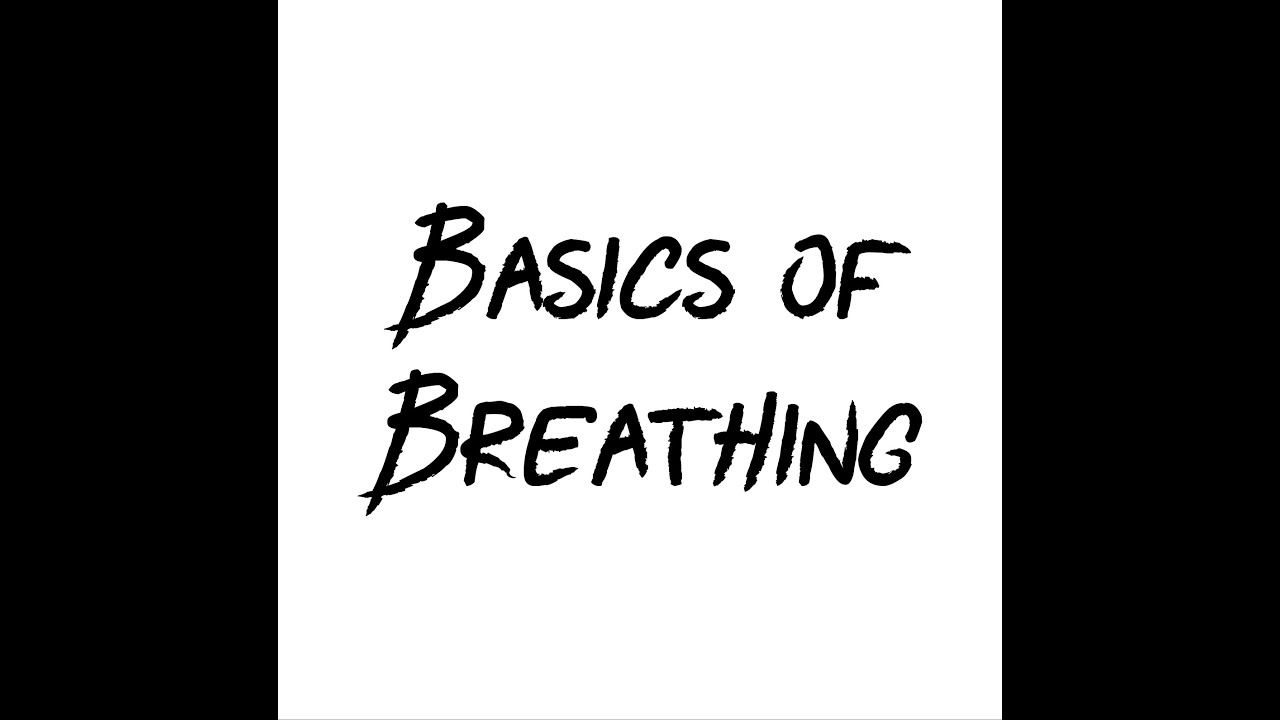 Breathing: You're Doing It Wrong!
