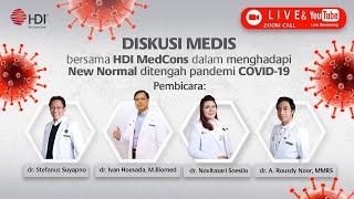 Diskusi Medis Bersama Hdi Medcons Dalam Menghadapi New Normal Di Tengah Pandemi Covid 19