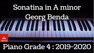 Sonatina in A minor | Benda | ABRSM Piano Grade 4 | 2019 - 2020 | HQ