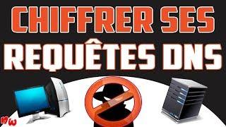 Chiffrer ses REQUÊTES DNS – Protéger sa vie privée! | DNSCrypt