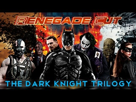 The Dark Knight Trilogy - Renegade Cut