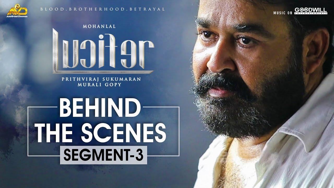 LUCIFER Behind The Scene - Segment 3 | Mohanlal | Prithviraj Sukumaran | Antony Perumbavoor