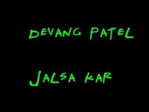Jalsa kar bapu jalsa kar ; )  - Devang Patel