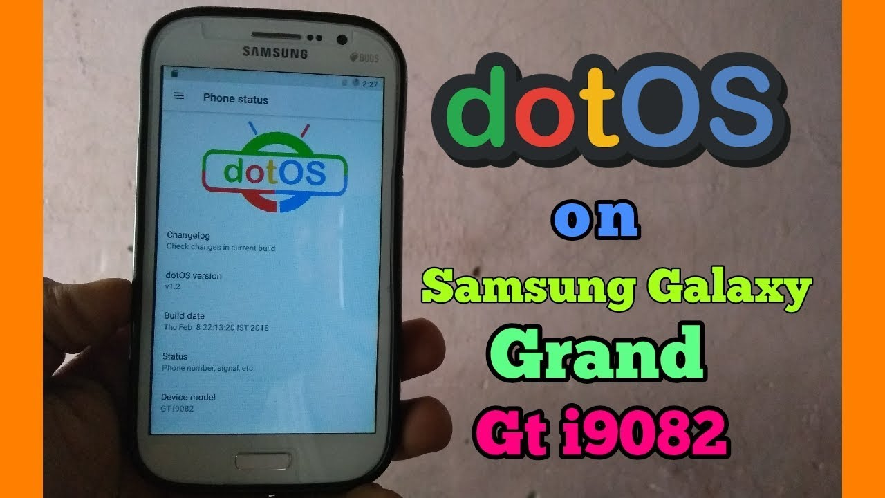Dot os for Samsung galaxy grand gt i9082 !