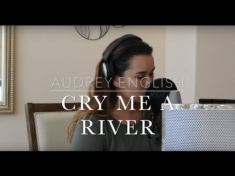 Audrey English - Cry Me a River (Cover)