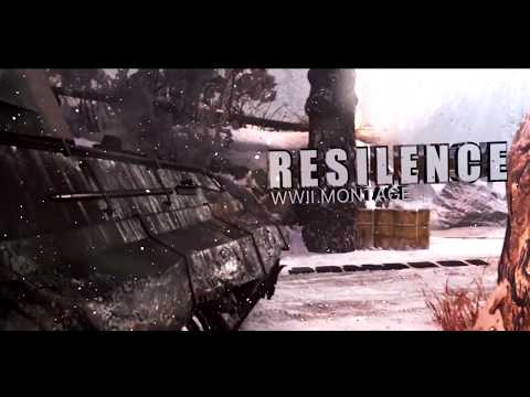 Resilence (WWII MONTAGE)