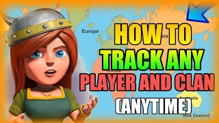"HOW TO TRACK ""ANY PLAYER AND CLAN GET ALL THE DATA ANYTIME IN CLASH OF CLANS"