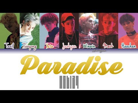 NCT127 (엔씨티 127) - Paradise Lyrics [Color Coded/HAN/ROM/ENG]