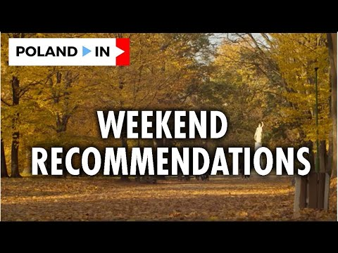 WEEKEND RECOMMENDATIONS-10/17/2020 - Poland In