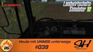 LS17 - Sibbershusum #039 | Heute mit UNIMOG unterwegs | Let's Play [HD]