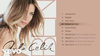 Ayla Celik - Haberim Var (Official Audio)